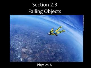 Section 2.3 Falling Objects