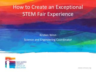 How to Create an Exceptional STEM Fair Experience