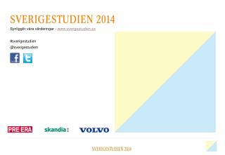 Synliggör våra värderingar -  sverigestudien.se # sverigestudien @ sverigestudien