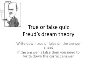 True or false quiz Freud's dream theory