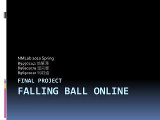FINAL PROJECT FALLING BALL ONLINE