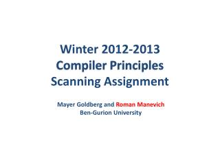 Winter  2012-2013 Compiler  Principles Scanning Assignment