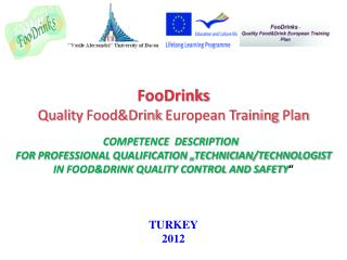 FooDrinks Quality  Food&Drink  European Training  Plan COMPETENCE  DESCRIPTION