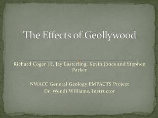 The Effects of  Geollywood