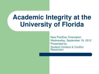 Academic Integrity  at the University of Florida