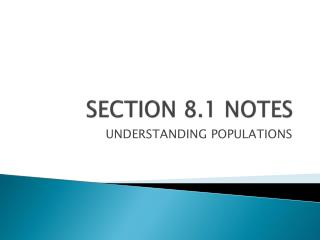 SECTION 8.1 NOTES