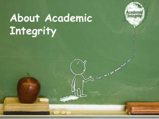 About Academic Integrity
