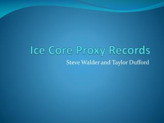Ice Core Proxy Records