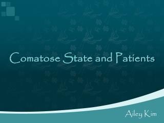Comatose State and Patients