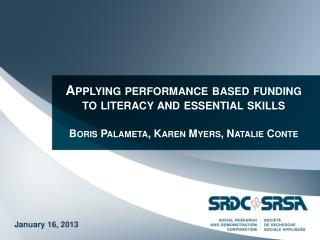 Applying performance based funding to literacy and essential skills