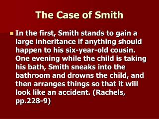 The Case of Smith