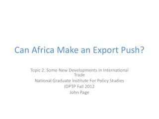 Can Africa Make an Export Push?