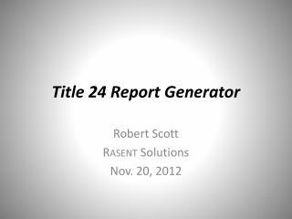 Title 24 Report Generator