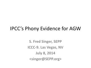 IPCC�s Phony Evidence for AGW