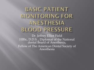Basic Patient Monitoring For  Anesthesia Blood Pressure