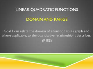 Linear  Quadratic Functions Domain and Range