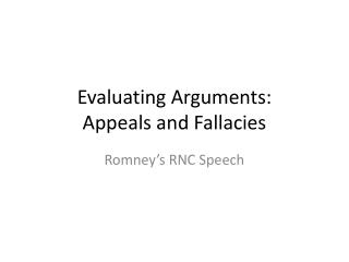 Evaluating Arguments: Appeals and Fallacies