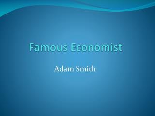 Famous Economist