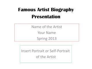 Famous Artist Biography Presentation