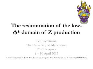 The resummation of the low - φ *  domain of Z production
