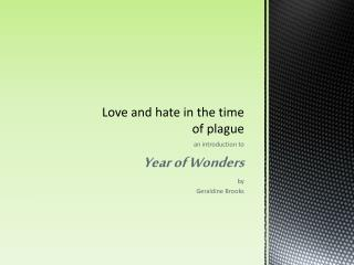 Love and hate in the time of plague