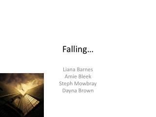 Falling…