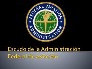 Escudo de la Administración Federal de Aviación