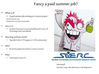 Fancy a paid summer job?
