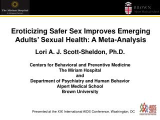Lori A. J. Scott-Sheldon, Ph.D. Centers for Behavioral and Preventive Medicine The Miriam Hospital