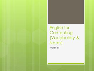 English for Computing  (Vocabulary & Notes)