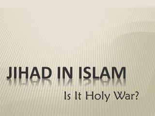 JIHAD in ISLAM