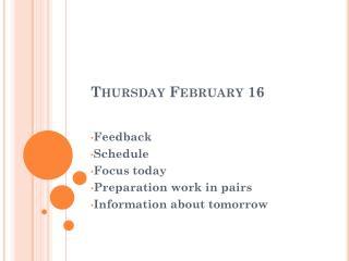 Thursday February  16