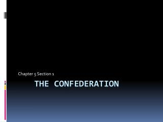 The Confederation