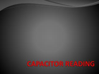 CAPACITOR READING