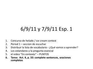 6/9/11 y 7/9/11 Esp. 1