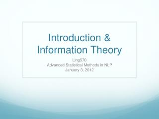 Introduction & Information Theory