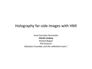 Holography far-side images with HMI