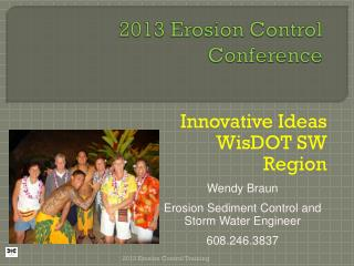 2013 Erosion Control  Conference