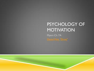 Psychology of Motivation