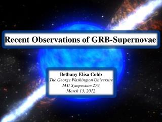 Recent Observations of GRB-Supernovae