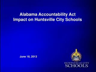 Alabama Accountability Act Impact on Huntsville City Schools