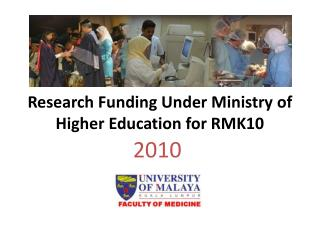 Research Funding Under Ministry of Higher Education for RMK10