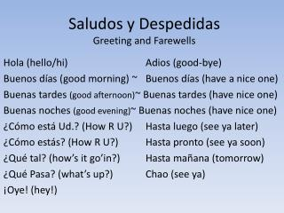 Saludos  y  Despedidas Greeting and Farewells