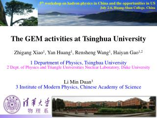 The GEM activities at  Tsinghua  University