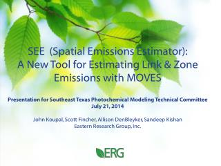 SEE  (Spatial Emissions Estimator): A New Tool for Estimating Link & Zone Emissions with MOVES