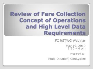 Review of Fare Collection Concept of Operations and High Level Data Requirements