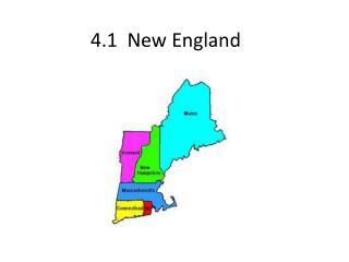 4.1  New England
