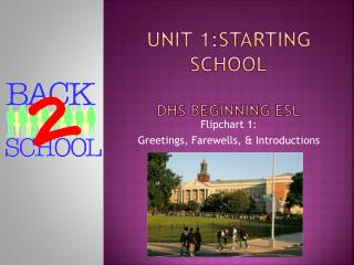 Unit 1:Starting School DHS Beginning ESL