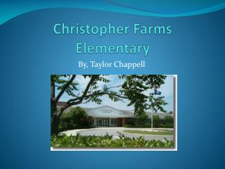 Christopher Farms Elementary
