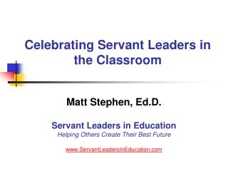 Celebrating Servant Leaders in the Classroom